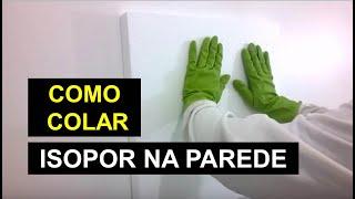 getlinkyoutube.com-COMO COLAR ISOPOR NA PAREDE