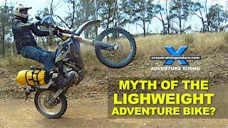 getlinkyoutube.com-MYTH OF THE LIGHT WEIGHT ADVENTURE BIKE?: Adventure Oz