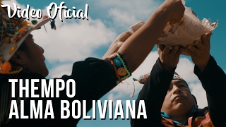 THEMPO - Alma Boliviana - Tinkus - ( Video Clip Oficial ) ᴴᴰ