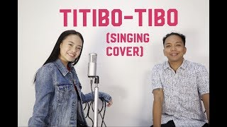 TITIBO-TIBO (singing cover by: AC Bonifacio & Kuya Mozart) // Andree Bonifacio