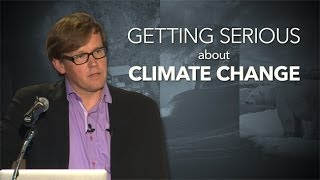 getlinkyoutube.com-Getting Serious About Climate Change - Charles David Keeling Annual Lecture
