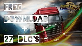getlinkyoutube.com-Euro Truck Simulator 2 - Free Download + 27 DLC's