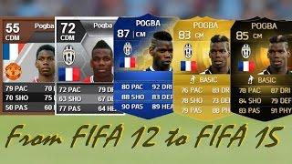 getlinkyoutube.com-Paul Pogba Ultimate Team Cards from FIFA 12 to FIFA 15