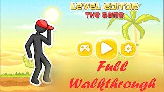 getlinkyoutube.com-Level Editor The Game | Full Walkthrough | FULL HD