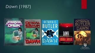 Dawn: A Talk through the Octavia E.  Butler Archives