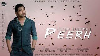 Peerh | Fateh Shergill | Japas Music