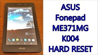 getlinkyoutube.com-ASUS Fonepad K004 ME371MG ~ Hard Reset & First Configuration | Tips & Tricks