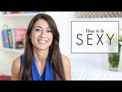 How to be SEXY
