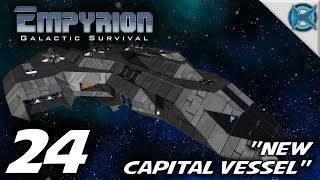 "getlinkyoutube.com-Empyrion Galactic Survival -Ep. 24- ""New Capital Vessel"" -Let's Play Gameplay- Alpha 2 (S-7)"