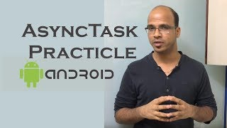 getlinkyoutube.com-AsyncTask in Android Practicle   Android Tutorial for beginners