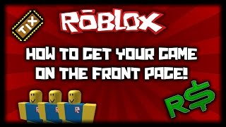 getlinkyoutube.com-Roblox - How to Get Your Game on the Front Page (Tips and Advice)