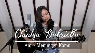 Menunggu Kamu   Anji (Chintya Gabriella Cover)