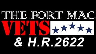 The Fort Mac Vets of Fort McClellan and HR 2622