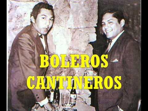 BOLEROS CANTINEROS - P.Otiniano, J.Jaramillo, A.Acosta, L.Barrios, J.Feliciano y más