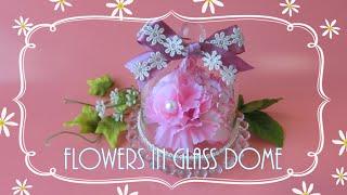 getlinkyoutube.com-【100均 DIY】プレゼントにぴったり!5分でできるフラワードーム ~How to make Flowers in the Glass Dome ~
