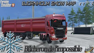getlinkyoutube.com-Farming simulator 15 - Bûcheron de l'impossible - EP3- MAP NEIGE