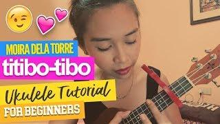 Titibo-Tibo (Moira Dela Torre) Easy Tutorial for Beginners :)