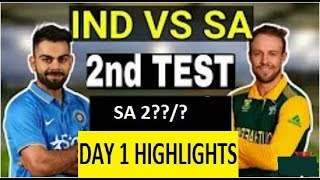 india vs south africa 2nd test 2018 day 1 highlights | Amazing top 10