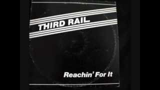getlinkyoutube.com-THIRD RAIL - IF YOU WANT IT (you can have it) 1982