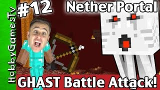 getlinkyoutube.com-Minecraft GHAST ATTACK Battle PigMen! How To Make Nether World Portal Survival Mode HobbyGamesTV
