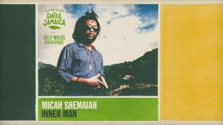 Micah Shemaiah - Inner Man (prod. by Silly Walks Discotheque & Josi Coppola)