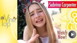 getlinkyoutube.com-Sabrina Carpenter Vine Compilation ★ Best All Vines (NEW & Top Vines) ULTIMATE HD