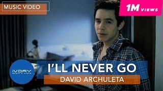 getlinkyoutube.com-David Archuleta - I'll Never Go (Official Music Video)