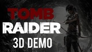 getlinkyoutube.com-Tomb Raider 3D Demo (Side-by-Side) (1080p60)