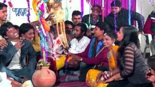 getlinkyoutube.com-विवाह गीत  Vivah Geet | Jawani Ke Juction | Bhojpuri Vivha Song 2015 | Bhojpuri Lokgeet 2015 HD