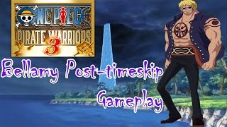 One Piece Pirate Warriors 3 - Post-Timeskip Dressrosa Bellamy Gameplay