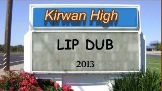 getlinkyoutube.com-Kirwan High Lip Dub 2013