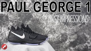 Nike Paul George 1 (PG 1) First Impressions!