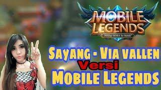 Parodi Sayang - Via vallen versi Mobile Legends