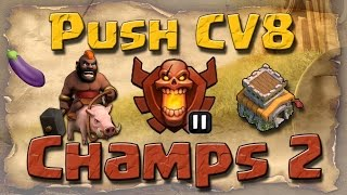 getlinkyoutube.com-Push CV8 na Champs 2 - Farm de Corre - Clash of Clans