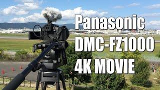 getlinkyoutube.com-FZ1000で気軽に始める4K動画撮影(ヒコーキ編) Panasonic DMC-FZ1000 4K Movie Test and Review