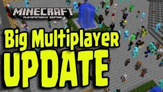 getlinkyoutube.com-Minecraft PS3, PS4, Xbox - More Players in Bigger Multiplayer Servers! Title Update TU26 / TU27