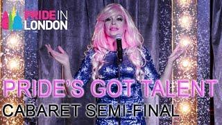 getlinkyoutube.com-PRIDE'S GOT TALENT - Cabaret Semi-final   Pride in London