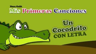 Un Cocodrilo (Se Metió En La Cueva) - Nora Galit