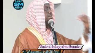 getlinkyoutube.com-Sadexda Lagu badbaado | khutbah | sh.Maxamed Cabdi Umal 12-09-2014
