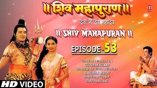 Shiv Mahapuran   Episode 53