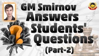 getlinkyoutube.com-GM Smirnov Answers Students' Questions (PART-2)