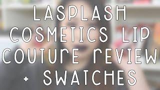 getlinkyoutube.com-LASplash Cosmetics Lip Couture Liquid Lipsticks Review + Swatches