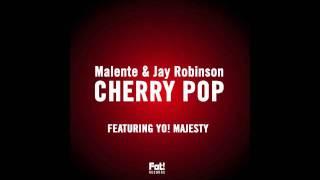 getlinkyoutube.com-Malente & Jay Robinson ft Yo! Majesty - Cherry Pop (Kidnap Kid rmx)