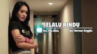 Vita Alvia - Selalu Rindu - [Official Video]