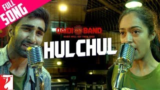 Hulchul - Full Song | Qaidi Band | Aadar Jain | Anya Singh | Arijit Singh | Yashita Sharma width=