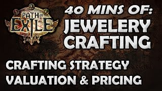 getlinkyoutube.com-Path of Exile: Jewelery Crafting - Explaining Crafting Strategy, What Has Value & Pricing!