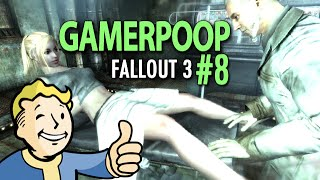getlinkyoutube.com-GamerPoop: Fallout 3 (#8)