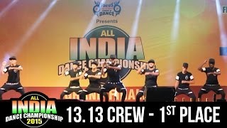 getlinkyoutube.com-13.13 Crew - Watch why they are the Best HipHop crew in India