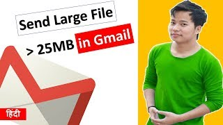 How to Send Large Files in Gmail More than 25MB ? Email mai 25mb se jyada ke file ko send kaise kare