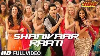 getlinkyoutube.com-Main Tera Hero | Shanivaar Raati | Full Video Song | Arijit Singh | Varun Dhawan